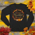 Grateful Thankful & Blessed - Happy Thanksgiving Sweatshirt