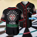 Darts Happiness Is A Tight Threesome Custom Name Baseball Jersey