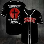 Never Underestimate An Old Man Who Believes in Jesus Baseball Jersey #DH