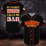 Gift For Father My Favorite Marine Calls Me Dad 3D Baseball Jersey #Va