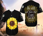 Be Still And Know That I Am God 3D Baseball Jersey #Xh