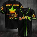 Weed Mom Like A Regular Mom 3D Baseball Jersey #Va