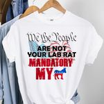 We The People Are Not Your Lab Rat Unisex T-Shirt #Lk