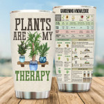 Plants Are My Therapy Garden Knowledge custom name Steel Tumbler #KV