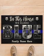 Police Family custom name in this house We bleed Blue door mat #KV