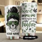 Skull Weed Mom custom name Steel Tumbler #KV