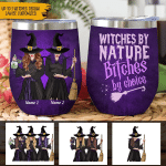 Witches by nature Bitches by choise custom name gift Halloween Wine Tumbler #KV