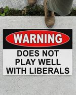 Warning does not play well with liberals doormat #KV