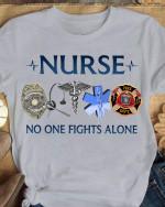 Nurse no one fights alone Unisex T-Shirt 2D #KV