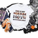 This Is My Horror Movie Watching T-Shirt 2D #KV
