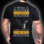 Veteran I will always be soldier Unisex T-Shirt 2D #KV