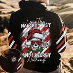 Santa Skull On The Naughty List And I AOP T-shirt Hoodie Zip up #KV