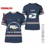 Custom name I can't stay at home I'm a postal worker USPS unisex t-shirt 3d