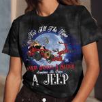 Santa drives a sleigh sometimes he drives a Jeep Christmas unisex t-shirt 3d