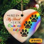 A Piece Of My Heart Is At The Rainbow Bridge Christmas Ornament custom name #KV