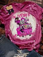 In October We Wear Pink Horror Halloween Bleached T-shirt 2D #KV