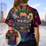 I'm Not Always A Three Witches Tie Dye Unisex AOP T-Shirt 3D #KV