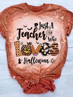 Just A Teacher Who Loves Halloween Bleached T-shirt 2D #Dh