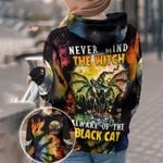 Nevermind Witch Beware Of The Black Cat Halloween Hoodie 3D #Kv