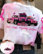 No one fight alone Jeep Breast cancer Unisex AOP T-Shirt 3D #KV