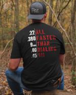 All Faster than dialing 911 Unisex AOP T-Shirt 3D #KV