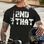 Second that unisex t-shirt