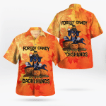 Forget Candy Just Give Me Dachshunds Hawaiian Shirts #Dh