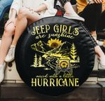 Jeep girls are sunshine mixed with a little hurricane spare tire cover