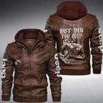 Jeep But Did You Die custom name Leather Jacket Hooded #KV