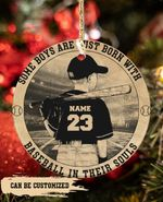 Some boys are just born with Baseball in their souls - Christmas circle hanging ornament
