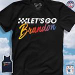 Let's Go Brandon, Brandon is a legend! Unisex T-Shirt 2D #KV