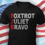 FJB Foxtrot Juliet Bravo unisex t-shirt