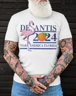 Flamingo desantis 2024 make America Florida Unisex T-Shirt 2D #KV