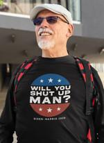 Will you shut up man Biden Harris 2020 vintage unisex t-shirt