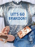 Let's Go Brandon Funny Bleached T-shirt 2D #KV