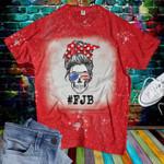 Messy Bun FJB Bleached T-shirt 2D #KV