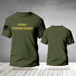 Front toward enemy US Soldier Veteran unisex t-shirt 3d