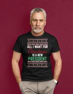 All I Want For Christmas Is A New President FJB Unisex T-Shirt 2D #KV
