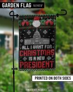 All I Want For Christmas Is A New President FJBGarden Flag #KV