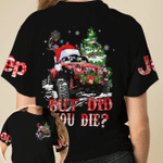 But did you die Jeep Christmas unisex t-shirt 3d