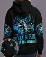 You can go fast but I can go anywhere Jeep black blue Hoodie - Legging 3D