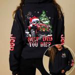 But did you die Jeep Christmas Hoodie - Legging 3D