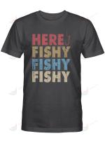 Fishing Here Fishy Fishy Fishy