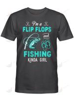 Fishing I'm A Flip Flops And Fishing Kinda Girl