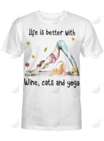 Yoga Life Is Better With Wine Cats And Yoga