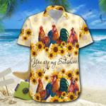 Chicken Sunflower You Are My Sunshine Hawaiian Shirt