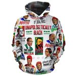 African American Unapologetically Black 3D All Over Print Hoodie