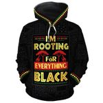 I'm Rooting For Everything Black 3D All Over Print Hoodie