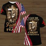 I Can Do All Things Thought Christ   Faith Over Fear 3D All Over Print Shirt
