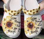 Grow through what you go through sunflower unisex clog shoes